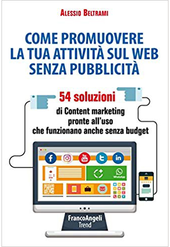 Libro sul Content Marketing Promuovere sul web senza pubblicità