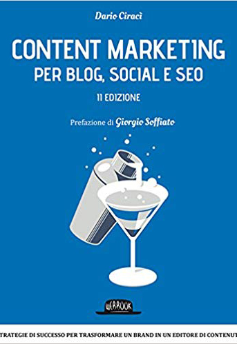 Libro sul Content Marketing per Blog, Social e Seo