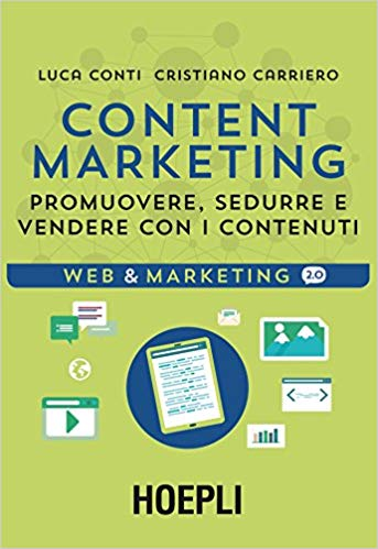 libro di Content Marketing: promuovere, sedurre, vendere con i contenuti